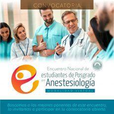 Sea ponente del Encuentro Nacional de Estudiantes de Posgrado en Anestesiología 2021