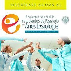 Residentes de anestesia: aún están a tiempo de inscribirse al evento académico del año
