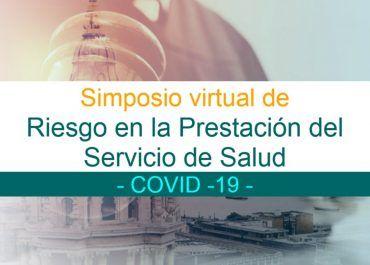 Asista al 1er Simposio virtual de Riesgo en la Prestación del Servicio de Salud Covid19